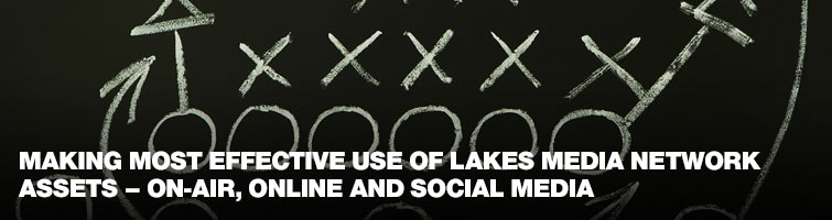 Making most Effective Use of LMN Assets - On-Air, Online and Social Media